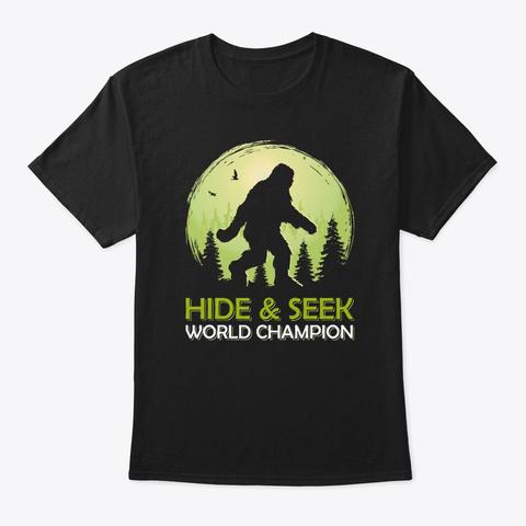 Hide And Seek World Champion Bigfoot Sas Black T-Shirt Front
