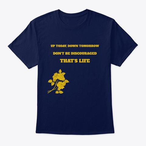 Inspirational Shirt That's Life Navy T-Shirt Front