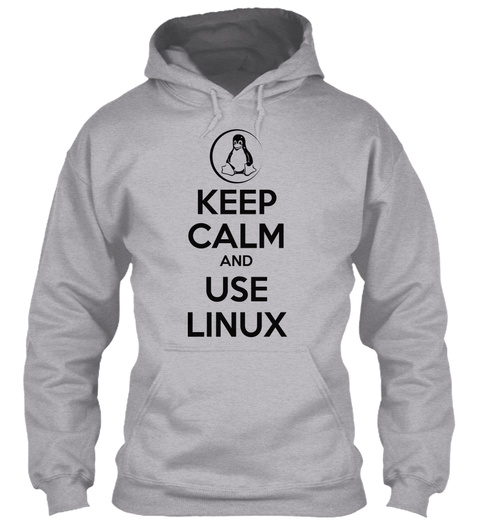 Keep Calm And Use Linux Sport Grey T-Shirt Front