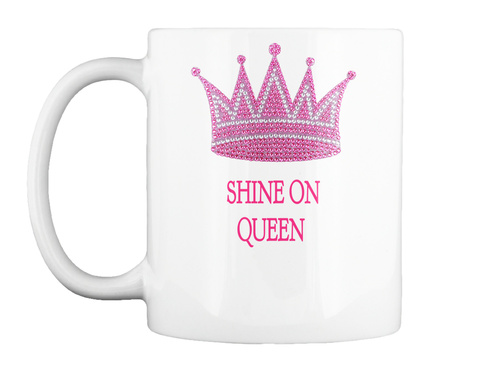 Shine On Queen White T-Shirt Front