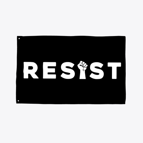 Resist Flag! Black T-Shirt Front
