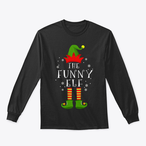 Funny Elf Family Matching Christmas Grou Black T-Shirt Front