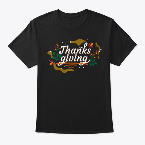Thanksgiving   T Shirt Black T-Shirt Front