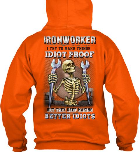 Sarcastic Ironworker Safety Orange T-Shirt Back