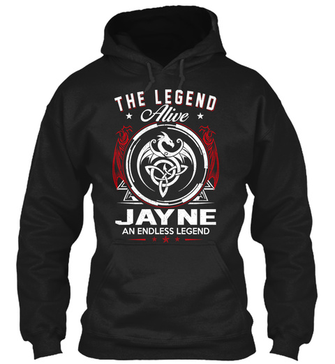 The Legend Alive Jayne An Endless Legend Black T-Shirt Front