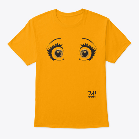 Anime Wow! Eyes Gold T-Shirt Front