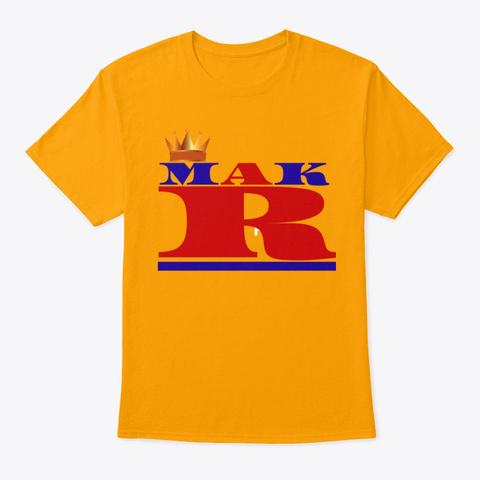 Makr Crown Version Gold T-Shirt Front