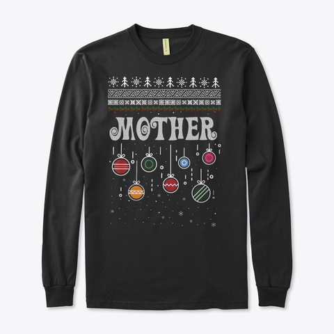 Mother Christmas Ugly Family Sweater Black T-Shirt Front