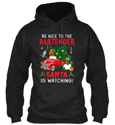 Be Nice To Bartender, Santa Is Waiting! Black T-Shirt Front