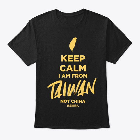 Keep Calm I Am From Taiwan Black T-Shirt Front