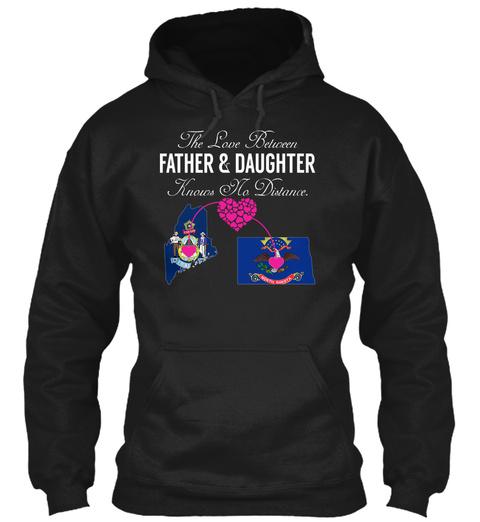 Father Daughter   Maine North Dakota Black T-Shirt Front