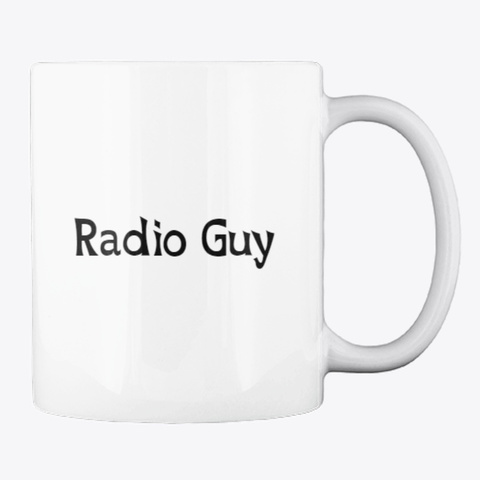 Radio Guy Mug White T-Shirt Back