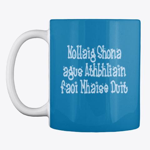 Nollaig Shona Agus Athbhliain Faoi .. Royal Blue T-Shirt Front