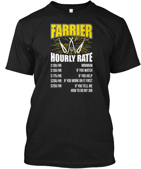 Farrier Hourly Rate Black T-Shirt Front