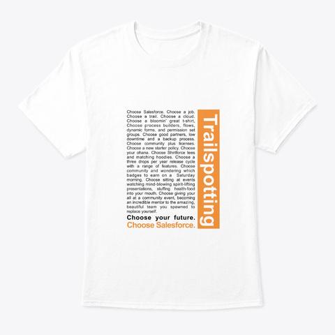 Trailspotting White T-Shirt Front