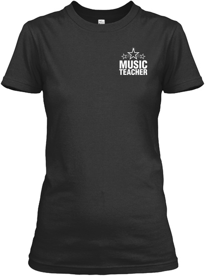 Music Teacher Some People Only Dream Of Meeting Their Favorite Musicians I Teach Mine Black T-Shirt Front