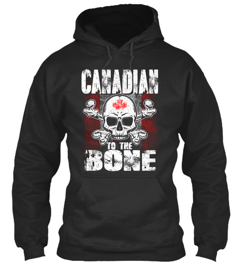 Canadian To The Bone Jet Black T-Shirt Front