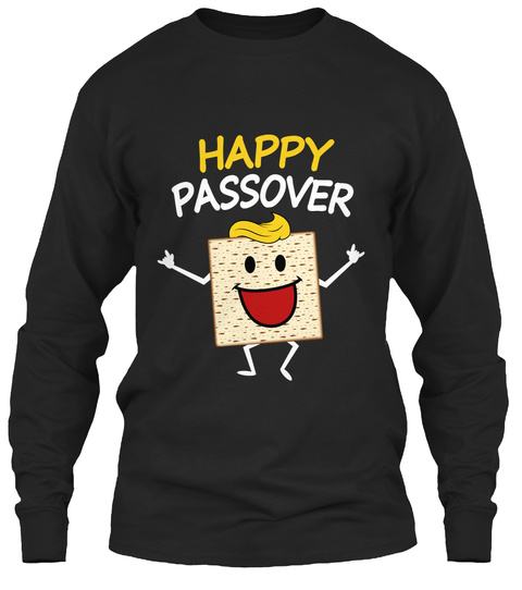 Cute Matzah Saying Happy Passover Black Long Sleeve T-Shirt Front
