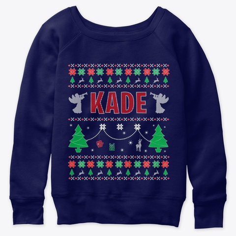 Ugly Christmas Themed Gift For Kade Navy  T-Shirt Front