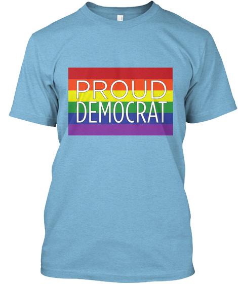 Proud Democrat Aqua T-Shirt Front