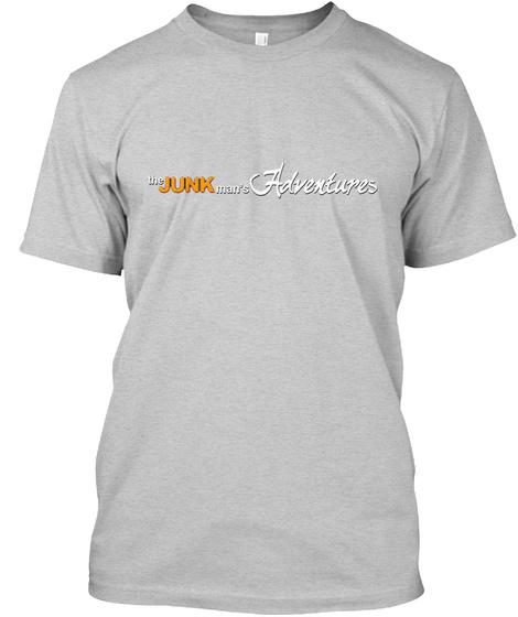 The Junk Man's Adventure's Light Steel T-Shirt Front