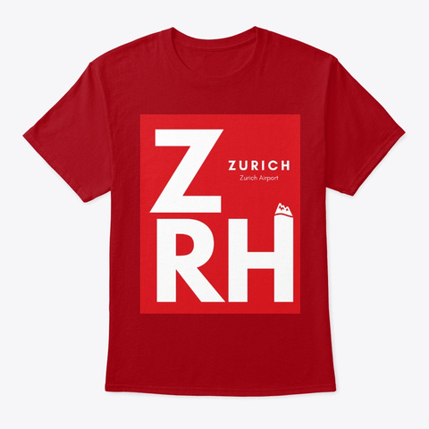 Destination   Zurich Zrh Deep Red T-Shirt Front