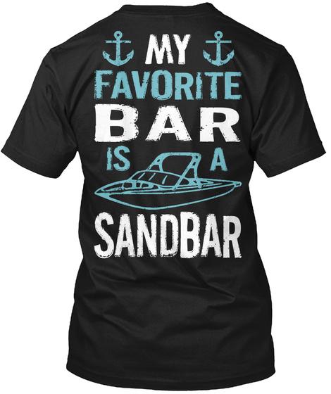 My Favourite Bar Is A Sandbar Black T-Shirt Back