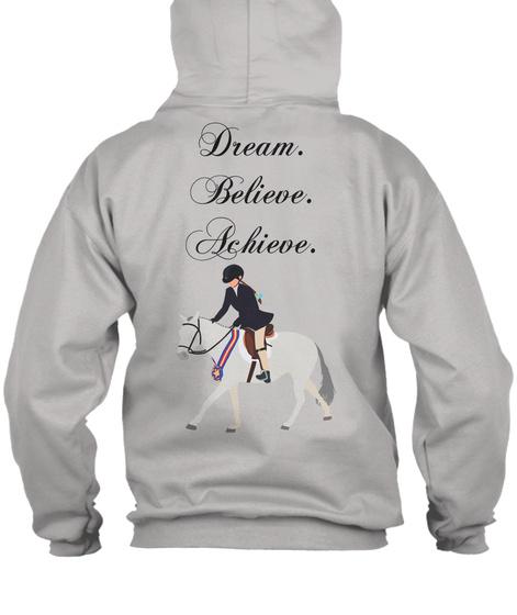 Dream Believe Achieve Light Steel T-Shirt Back