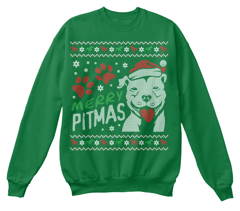 Merry Pitmas Kelly Green  Sweatshirt Front
