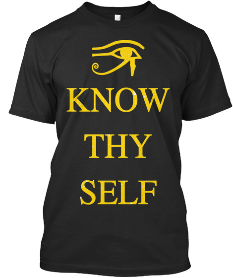 Know Thy Self Black T-Shirt Front