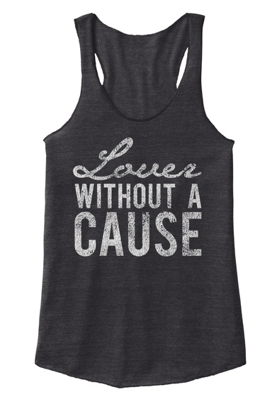 Love A Without A Cause Eco Black T-Shirt Front