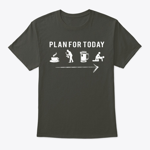 Plan For Today Cafe Play Saxophone Beer Smoke Gray T-Shirt Front