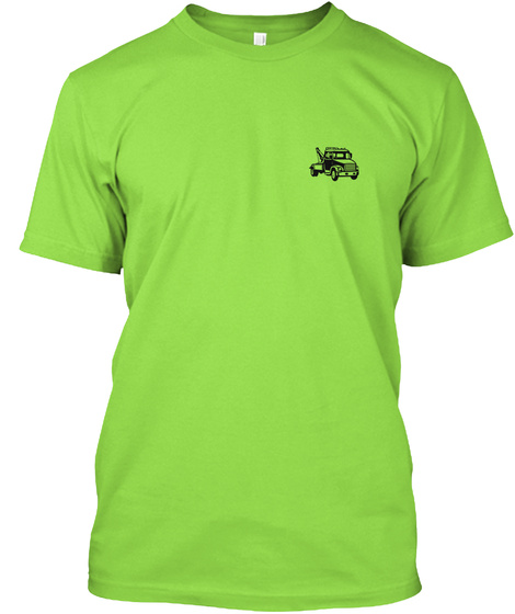 Slow Down Move Over Shirt© Lime T-Shirt Front