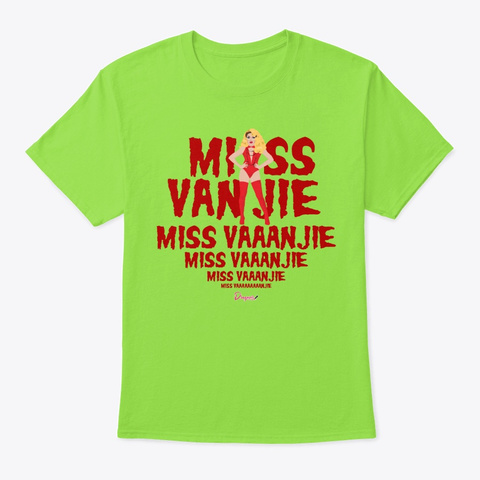 Miss Vanjie Lime T-Shirt Front