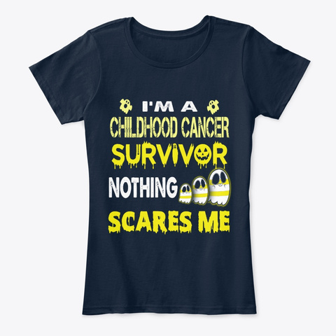 Funny Childhood Cancer Nothing Scares Me New Navy T-Shirt Front