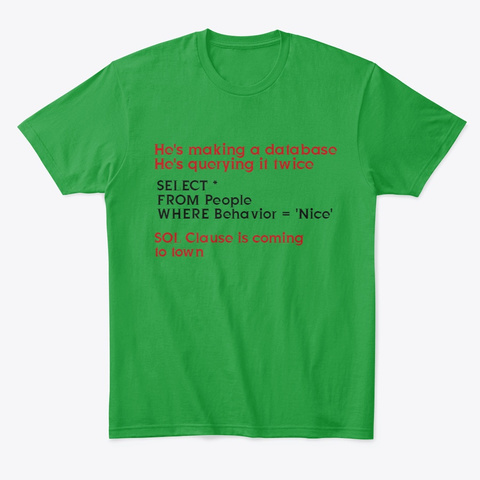 Sql Clause Kelly Green T-Shirt Front