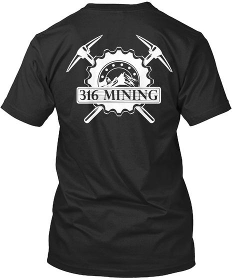 316 Mining T-Shirt Back