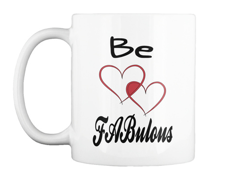 Be Fa Bulous White Mug Front