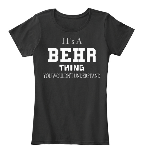 It's  A Be Hr Thing You   Wouldn't Understand Black T-Shirt Front
