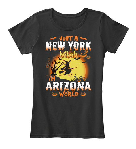 Just A New York Witch In California World Black Women's T-Shirt Front