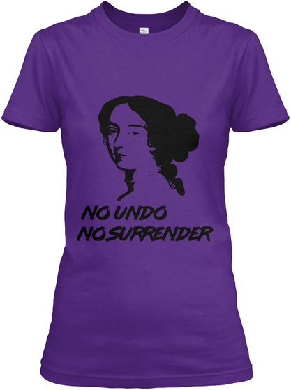 No Undo No Surrender Purple T-Shirt Front