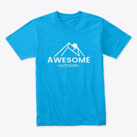 Awesome Outdoors Turquoise T-Shirt Front