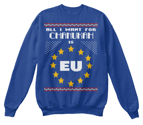 All I Want For Chanukah Is Eu Royal Blue Kaos Front
