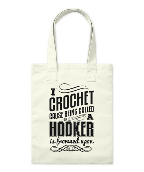 I Crochet Tote Bag Natural T-Shirt Front