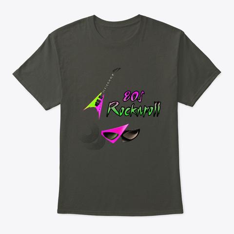 80s Rock  Smoke Gray T-Shirt Front