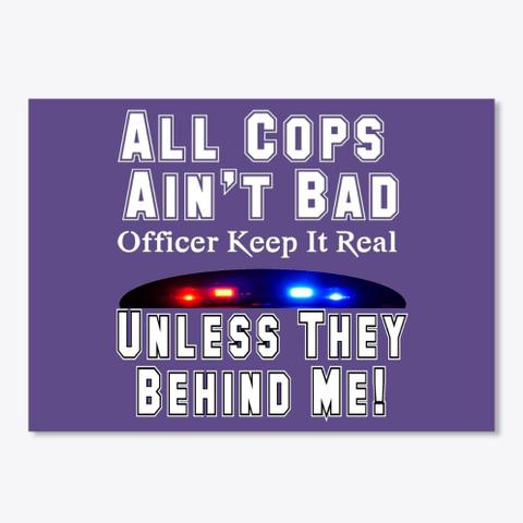 All Cops Ain't Bad Apparel Purple T-Shirt Front