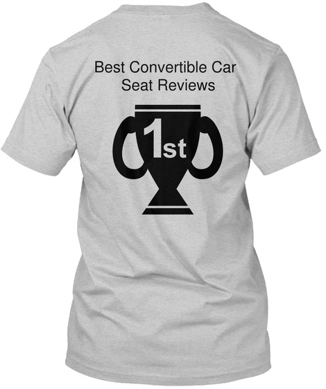 Best Convertible Car  Seat Reviews Light Steel T-Shirt Back