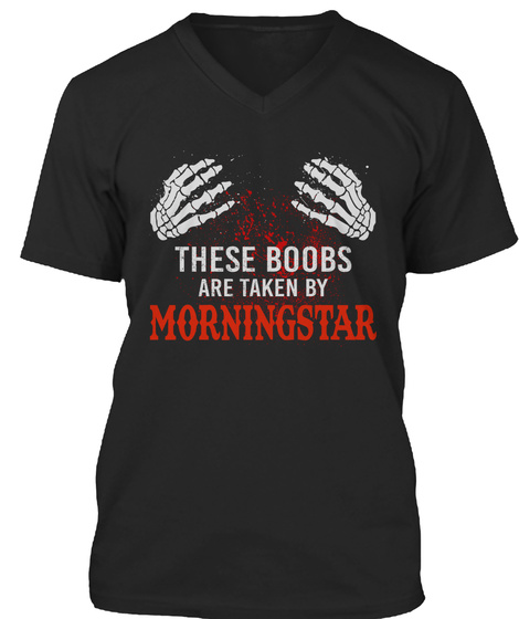 These Boobs Are Taken By Morningstar Black T-Shirt Front