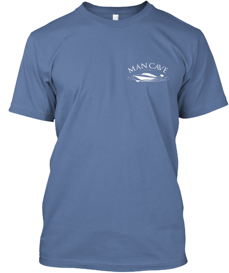 Man Cave Denim Blue T-Shirt Front