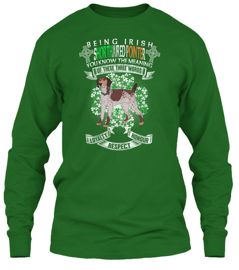 St Patrick's Day Being Shorthaired Point Irish Green T-Shirt Front